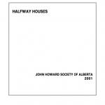 Halfway Houses (2001)