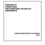 Response to Corrections and Conditional Release Act Amendments (1994)