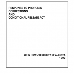 Response to Proposed Corrections and Conditional Release Act (1992)